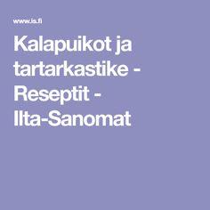 Kalapuikot ja tartarkastike - Reseptit - Ilta-Sanomat
