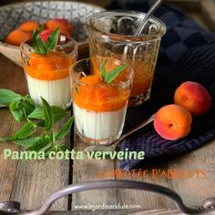 Panna cotta verveine abricot Mousse, Sweet Recipes, Brunch, Menu, Fruit, Healthy, Ethnic Recipes, Food, Tiramisu