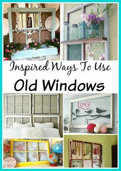 Great ideas ways to use your old windows in your home and garden! diy ideas Inspired Ways To Use Old Windows Old Window Crafts, Old Window Decor, Old Window Projects, Home Projects, Window Frame Ideas, Window Art, Window Frames, Vintage Windows, Old Windows