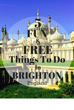 Jan 2016 - Are you on a budget in England? Here is a list of my 5 favorite free things to do in Brighton, England. Brighton England, England Uk, London England, England Ireland, England And Scotland, Uk Holidays, Voyage Europe, Free Things To Do, Cheap Things
