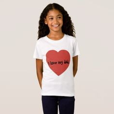 #I love my dad. T-Shirt - #cool #kids #shirts #child #children #toddler #toddlers #kidsfashion
