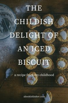 the childish delight of an iced biscuit. A recipe from my childhood.