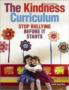Book - The Kindness Curriculum Stop Bullying Before It Starts
