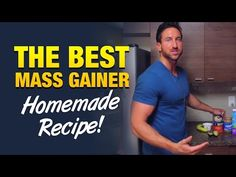 The best mass gainers for explosive muscle growth can be made in your kitchen easily. Check out this powerful homemade recipe for gaining weight.