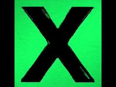 Ed Sheeran X Deluxe Edition Full Album - YouTube