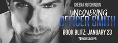 #Sale: Uncovering Officer Smith by Sheena HutchinsonBook Blitz  Uncovering Officer Smith  bySheena HutchinsonThe Discovering TrilogyPublication Date: May 16 2016Genres:Contemporary Romance  Read for FREE in Kindle Unlimited: Amazon  John Smith has been hurt before by a mysterious blonde that tumbles out of his cop car. Since she stomped on his heart hes made sure hell never feel that way again. He has developed two rules: Never more than one night and never a blonde.  The nerdy and…