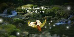 Fairies Love Their Magical Pets: www.teelieturner.com #fairygarden