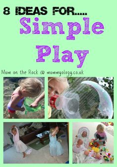 8 Ideas for really simple play with your children by Mum on the Rock @ mummyology.co.uk