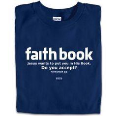Faith Book T-Shirt - Christian T-Shirts --- http://www.pinterest.com.yolo.bz/28a