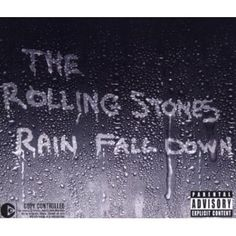 Rolling Stones - Rain Fall Down