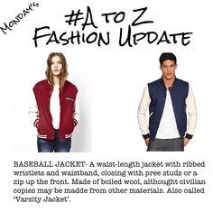 A-Z Fashion Update - Baseball Jacket