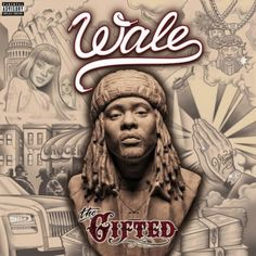 The latest leak from Wale's upcoming album 'The Gifted,' produced by Just Blaze. Listen to 88 (Prod. By Just Blaze) , the latest track from Wale. The cut dro. Latest Music, New Music, Rihanna, Tiara Thomas, Best Rap Album, Just Blaze, Juicy J, Good Raps, Yo Gotti