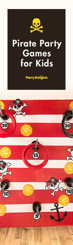 Try out these fun pirate party games for your next kids party - including how to make your own DIY hook toss game.