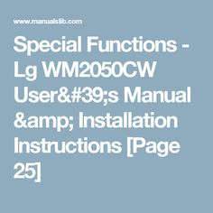 Special Functions - Lg WM2050CW User's Manual & Installation Instructions [Page 25]