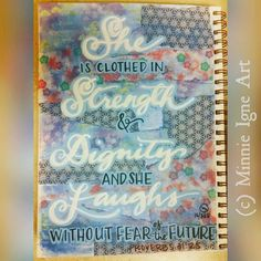 """#Latepost of yesterday's Day 16/365 #artjournalchallenge... """"She is clothed in Strength & Dignity and she Laughs without fear of the future."""" Proverbs 31:25  #inspire365 #MinnieIgneArt #mixedmediaartist #artist  #artjournal #artjournaling #collageart #hawaiibornartist #caliartist #hawaiiartist #inspirequotes #biblequotes #proverbs #virtuouswoman"""