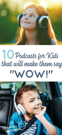 """10 Podcasts For Kids That Will Make Them Say """"Wow! Don't let all the time your kids spend on tech make you feel guilty. Podcasts are a great way to tap into their love for tech and use it to light up their minds and help them explore and learn about the Kid Cudi, Parenting Teens, Parenting Advice, Gentle Parenting, Mom Advice, Audio Books For Kids, Kids Sand, Happy Kids, Raising Kids"""