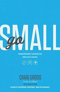 Go Small by Craig Gross