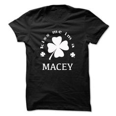 Kiss me im a MACEY - #pretty shirt #v neck tee. LIMITED AVAILABILITY => https://www.sunfrog.com/Names/Kiss-me-im-a-MACEY-hjegejpxxd.html?68278