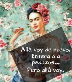 Home - Mujer Avíspate Diego Rivera, Words Quotes, Me Quotes, Poetry Quotes, Famous Quotes, Frida Quotes, Great Quotes, Inspirational Quotes, Motivational
