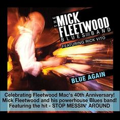 Mick Fleetwood Blues Band & Rick Vito : Blue Again
