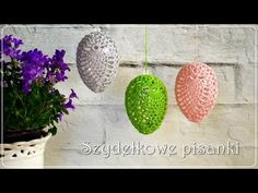 Szydełkowe pisanki 3D - YouTube
