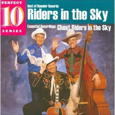 Riders in the Sky - Ghost Riders in the Sky: Essential Recordings