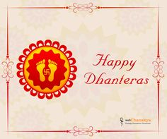 May footprints of goddess laxmi enter in your home and life. WebChanakya wishes you a very Happy Dhanteras. #HappyDhanteras