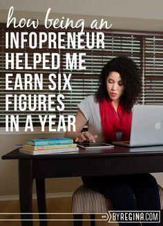 How Being an Infopreneur Helped Me Earn Six Figures