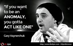 Gary Vaynerchuk is not known as a motivational speaker. However, for ... Quotes from some of the most successful