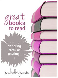 Looking for a few good books? Look no further! Enjoy this list of 7 great books to read - on spring break or anytime!