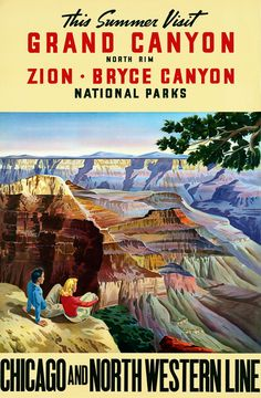 This Summer Visit Grand Canyon (North Rim), Zion, Bryce Canyon National Parks   Chicago and North Western Line. Circa 1950s train travel advertisement. Vintage railroad poster.