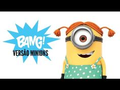 Bang - Anitta (Versão Minions) - YouTube