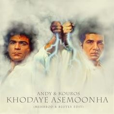 Download and Listen to the 'Khodaye Asemoonha (ft. Kouros) (Remix By Blutex)' by 'Andy' on Parmis Media Mobile