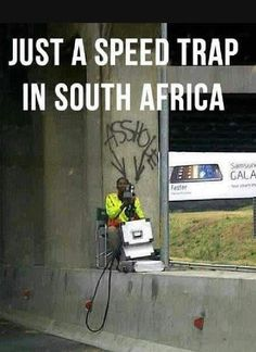And even smarter speed traps: | 31 Pictures That Prove South Africa Is The Craziest Place On Earth