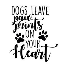 Dog Mom Discover Silhouette Design Store: Love Has Four Paws Silhouette Design Store: dogs leave paw prints on your heart Animal Quotes, Dog Quotes, Friend Quotes, I Love Dogs, Puppy Love, Dog Crafts, Paw Print Crafts, Dog Wallpaper, Dog Signs