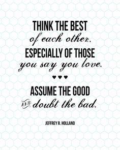 Sunday Encouragement: Think the Best of Each Other {8.24.14} - landeelu.com