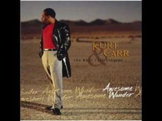 Kurt Carr - I Almost Let Go  -My problems had me bound, depression weighed me down, but God held me close so I wouldn't let go