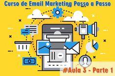como fazer email marketing grátis passo a passo aula 3 parte1
