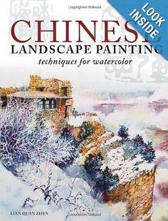 Amazon.com: Chinese Landscape Painting Techniques for Watercolor (9781440322655): Lian Quan Zhen: Books