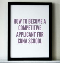 to Become a Competitive Applicant for CRNA School How to Become a Competitive Applicant for CRNA School- by Brittany Harvey southernlovesongs.How to Become a Competitive Applicant for CRNA School- by Brittany Harvey southernlovesongs. Online Nursing Schools, Nursing School Tips, Icu Nursing, Pediatric Nursing, Nursing Tips, Nursing School Motivation, Nursing Goals, Nursing Career, Registered Nurse School