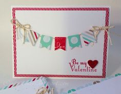 Banner Blast Valentine by gidgetmd - Cards and Paper Crafts at Splitcoaststampers