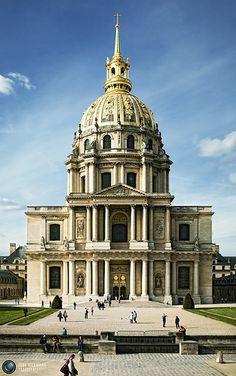 Dôme des Invalides, Paris (napoleon is buried inside) designed originally by Libéral Bruant (1635-1697),