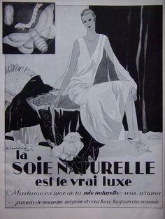 617da947265b PUBLICITÉ LA SOIE NATURELLE EST LE VRAI LUXE Vieux Livres, Vrai, Affiches,  Les
