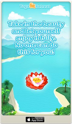 """""""Notice what you find beautiful. Take in beauty, and let yourself enjoy it fully. No one can do this one for you!""""  @Yoga Retreat Game"""