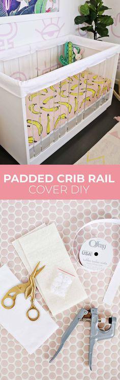 Padded Crib Rail Cover DIY - A Beautiful Mess
