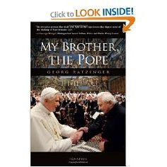 My Brother, The Pope by Georg Ratzinger