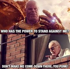 Stan Lee died in Infinity war and when he came back to life no one found him for. Stan Lee died in Infinity war and when he came bac Avengers Humor, Marvel Jokes, Avengers Quotes, Avengers Imagines, Funny Marvel Memes, Marvel Dc Comics, Deadpool Quotes, Dc Comics Funny, Loki Quotes