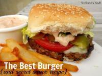 The Best Hamburger (and amazing secret sauce)