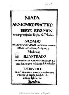 Mapa armonico practico. Valls, Francisco ca. 1671-1747 — Música manuscrita — 1742?