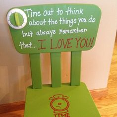 """Wow never thought about this! Time out chair with timer  & of course an """"I love you!"""" attached"""